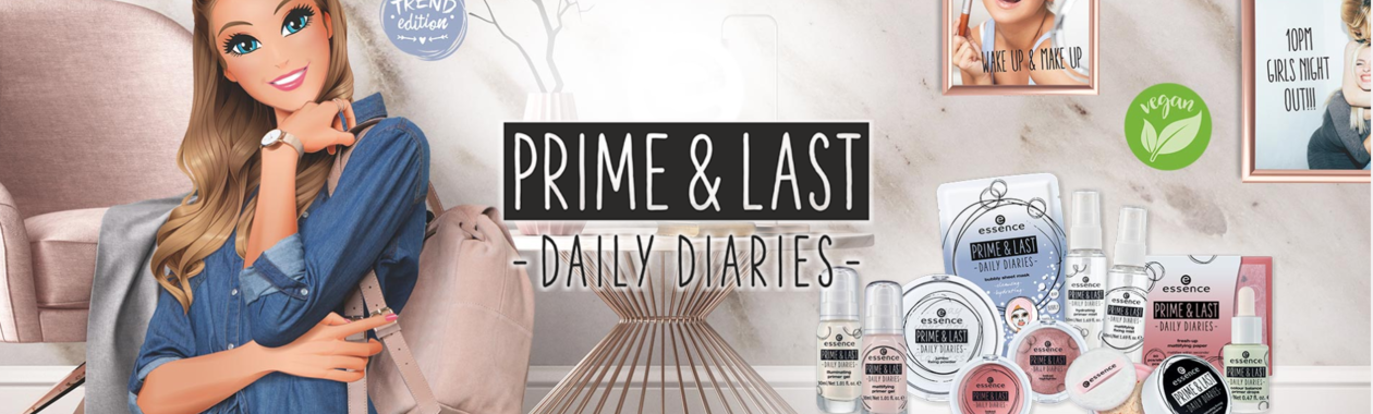 Essence Prime & Last - Daily Diaries -